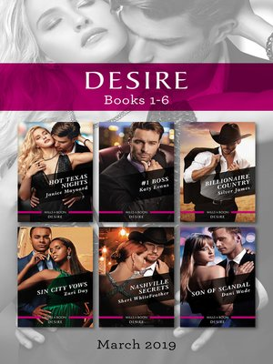 cover image of Desire Box Set 1-6/Hot Texas Nights/#1 Boss/Billionaire Country/Sin City Vows/Nashville Secrets/Son of Scandal