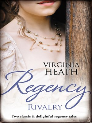 cover image of Regency Rivalry / That Despicable Rogue / Her Enemy At the Altar