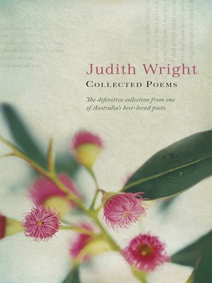 judith wright poetry Enjoy the best judith wright quotes at brainyquote quotations by judith wright,  australian poet, born may 31, 1915 share with your friends.