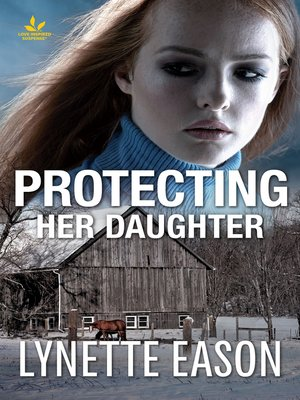 cover image of Protecting Her Daughter