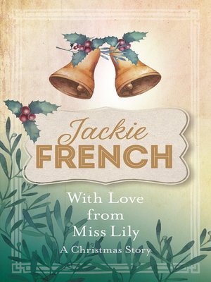 cover image of With Love from Miss Lily: A Christmas Story
