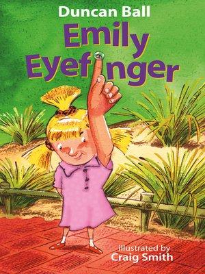 cover image of Emily Eyefinger (Emily Eyefinger, #1)