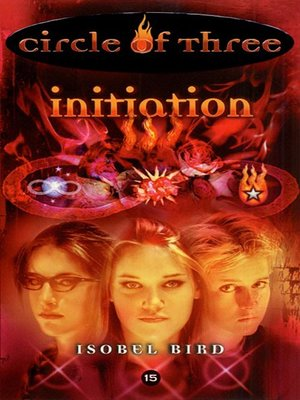 cover image of Circle of Three- Book 15: Initiation