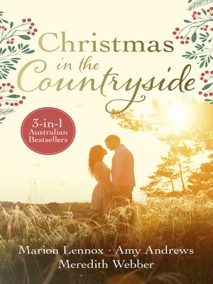 cover image of Christmas In the Countryside/From Christmas to Forever?/Swept Away by the Seductive Stranger/The Temptation Test
