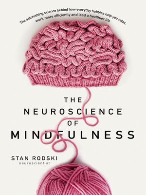 cover image of The Neuroscience of Mindfulness