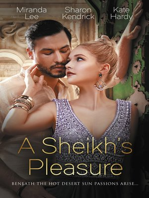 cover image of A Sheikh's Pleasure / Love-Slave to the Sheikh / The Sheikh's Undoing / Surrender to the Playboy Sheikh