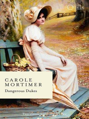 cover image of Dangerous Dukes / Duke of Decadence/Duke of Danger