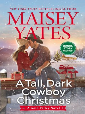 cover image of A Tall, Dark Cowboy Christmas / Snowed In With the Cowboy