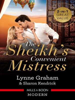cover image of The Sheikh's Convenient Mistress / The Arabian Mistress / The Desert Prince's Mistress