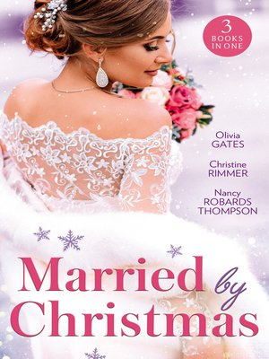 cover image of Married by Christmas / His Pregnant Christmas Bride / Carter Bravo's Christmas Bride / His Texas Christmas Bride