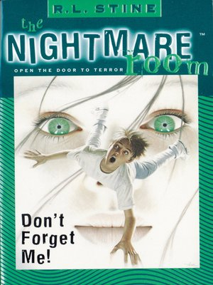 cover image of The Nightmare Room #1: Don't Forget Me!