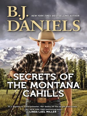 cover image of Secrets of the Montana Cahills / Rancher's Dream / Wrangler's Rescue