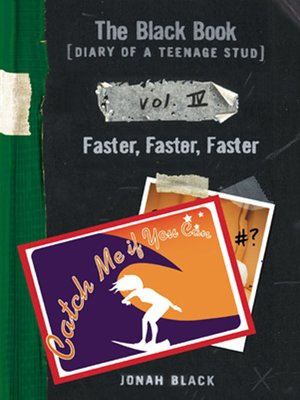 cover image of The Black Book [Diary of a Teenage Stud], Vol. IV Faster, Faster, Faster