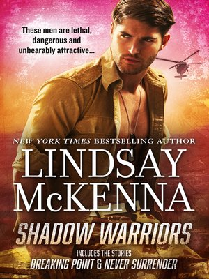 cover image of Shadow Warriors/Breaking Point/Never Surrender