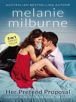 cover image of Her Pretend Proposal/The Melendez Forgotten Marriage/The Valquez Bride/The Valquez Seduction