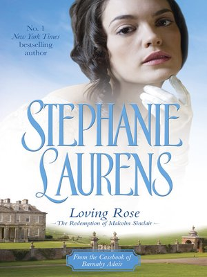 cover image of Loving Rose: The Redemption of Malcolm Sinclair