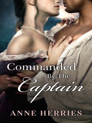cover image of Commanded by the Captain/Ransom Bride/The Abducted Bride