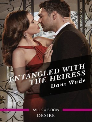cover image of Entangled with the Heiress