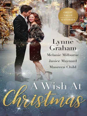cover image of A Wish At Christmas / The Greek's Christmas Bride / Unwrapping His Convenient Fiancée / Christmas in the Billionaire's Bed / Maid Under the Mi