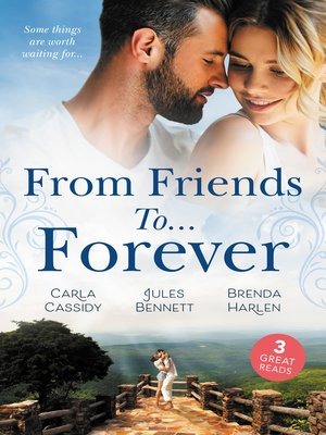 cover image of From Friends To...Forever/If the Stick Turns Pink.../From Best Friend to Bride/A Wife for One Year