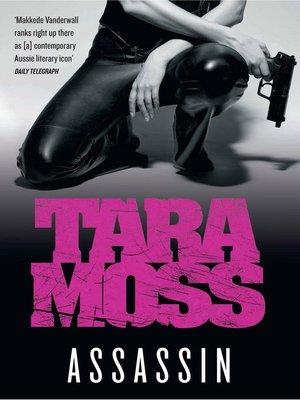 Tara moss overdrive rakuten overdrive ebooks audiobooks and assassin fandeluxe Document