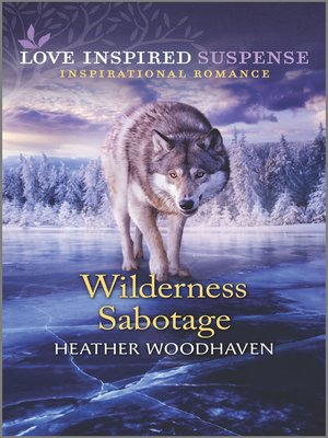 cover image of Wilderness Sabotage