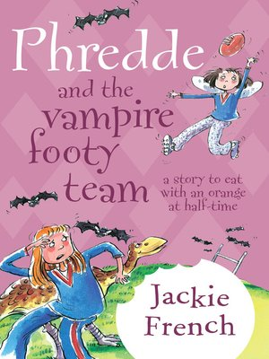 cover image of Phredde and the Vampire Footy Team