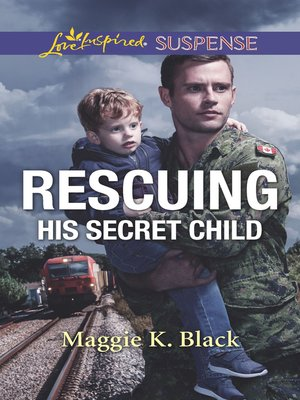 cover image of Rescuing His Secret Child