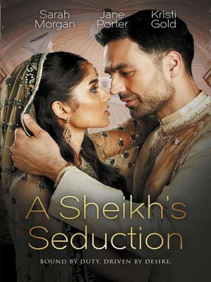 cover image of A Sheikh's Seduction / The Sheikh's Virgin Princess / The Sheikh's Chosen Queen / Persuading the Playboy King