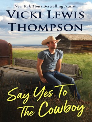 cover image of Say Yes to the Cowboy