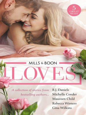cover image of Mills & Boon Loves... / Big Sky Standoff / Girl Behind the Scandalous Reputation / A Bride for the Boss / The Italian Playboy's Secret Son / The M.