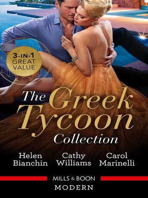 cover image of Greek Tycoon Collection / The Greek Tycoon's Virgin Wife / At the Greek Tycoon's Bidding / Blackmailed into the Greek Tycoon's Bed