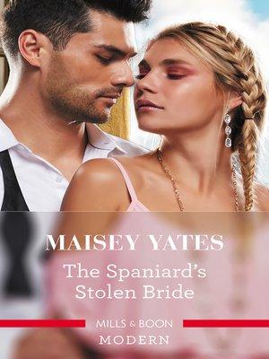 cover image of The Spaniard's Stolen Bride