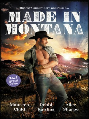 cover image of Made In Montana / The Cowboy's Pride and Joy / Barefoot Blue Jean Night / Montana Refuge