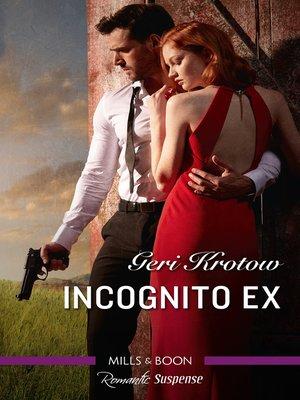cover image of Incognito Ex