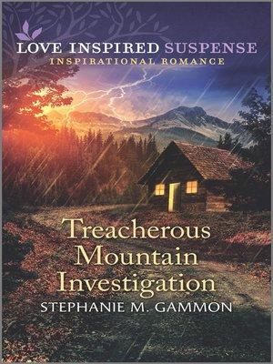 cover image of Treacherous Mountain Investigation