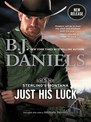 cover image of Just His Luck / Just His Luck / INTIMATE SECRETS