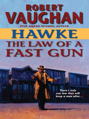 cover image of Hawke: The Law of a Fast Gun