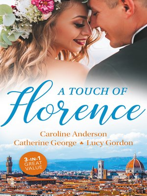 cover image of A Touch of Florence/Valtieri's Bride/Lorenzo's Reward/The Secret That Changed Everything