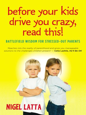 cover image of Before Your Kids Drive You Crazy, Read This!