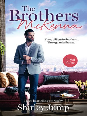 cover image of The Brothers McKenna / One Day to Find a Husband / How the Playboy Got Serious / Return of the Last McKenna