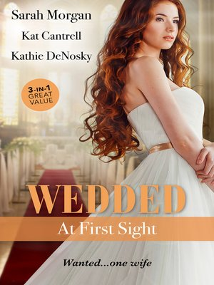 cover image of Wedded At First Sight / Sale Or Return Bride / Matched to a Billionaire / In the Rancher's Arms