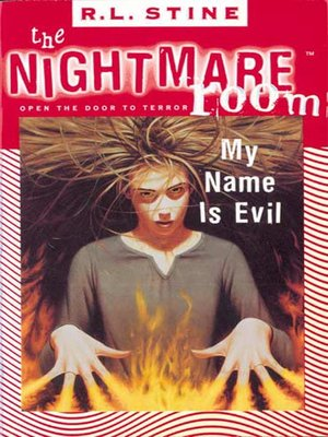 cover image of The Nightmare Room #3: My Name Is Evil