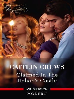 cover image of Claimed in the Italian's Castle