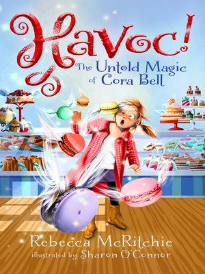 cover image of Havoc!: The Untold Magic of Cora Bell