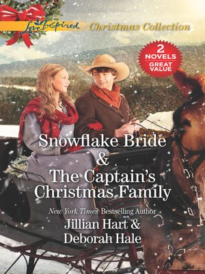 cover image of Snowflake Bride / The Captain's Christmas Family