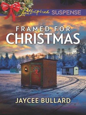 cover image of Framed For Christmas