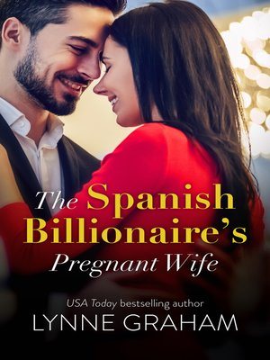 cover image of The Spanish Billionaire's Pregnant Wife