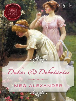 cover image of Dukes & Debutantes / The Last Enchantment / The Rebellious Debutan
