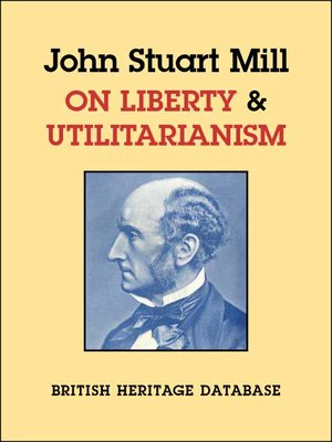 essays on mill on liberty A short summary of john stuart mill's on liberty this free synopsis covers all the crucial plot points of on liberty.